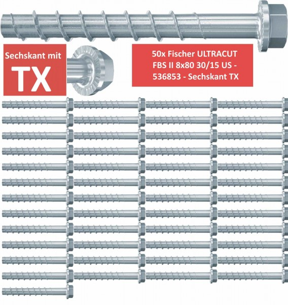 50 Fischer Betonschrauben ULTRACUT FBS II 8x80 30/15 US - 536853 - Sechskant TX