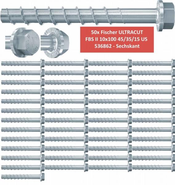 50 Fischer Betonschrauben ULTRACUT FBS II 10x100 45/35/15 US 536862 - Sechskant