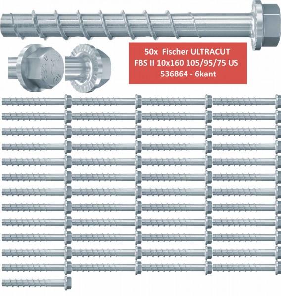 50 Fischer Betonschrauben ULTRACUT FBS II 10x160 105/95/75 US 536864 - 6kant